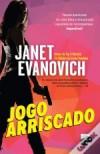 Jogo Arriscado - Janet Evanovich