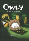 Owly Volume 4: A Time To Be Brave: v. 4 - Andy Runton