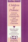 Children Of Promise: Literate Activity In Linguistically And Culturally Diverse Classrooms - Shirley Brice Heath