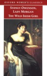 The Wild Irish Girl: A National Tale (Oxford World's Classics) - Sydney Owenson (Lady Morgan)