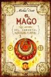 El Mago (Los secretos del inmortal Nicolas Flamel, #2) - Michael Scott, María Angulo Fernández