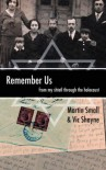 Remember Us: From My Shtetl Through the Holocaust - Vic Shayne