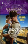 Secret Delivery - Delores Fossen