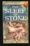 The Sleep of Stone (Daw science fiction) - Louise Cooper