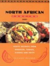 North African Cooking: Exotic Delights From Morocco, Tunisia, Algeria, And Egypt - Hilaire Walden
