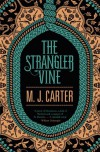 The Strangler Vine - M.J. Carter