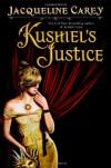 Kushiel's JusticeJacqueline Carey