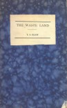 The Waste Land by T. S. Eliot - Thomas Stearns Eliot