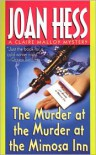 The Murder at the Murder at the Mimosa Inn: A Claire Malloy Mystery - Joan Hess