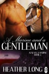 A Marine and a Gentleman  - Heather Long