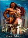 Bride of Atlantis [Atalantium Trilogy Book 1] - Marie Morin