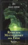 Reise Zum Mittelpunkt Der Erde Roman - Jules Verne, Volker Dehs