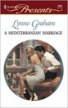 A Mediterranean Marriage - Lynne Graham