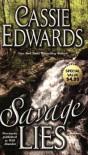 Savage Lies - Cassie Edwards