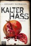 Kalter Hass: Psychothriller. Sam Becket, Bd. 7 - Hilary Norman