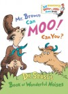 Mr. Brown Can Moo! Can You? (Board Book) - Dr. Seuss