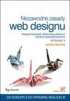 Niezawodne zasady web designu. Projektowanie spektakularnych witryn internetowych. Wydanie II - Jason Beaird