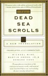 The Dead Sea Scrolls: A New Translation - Michael O. Wise;Martin G. Abegg