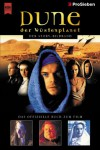 Duneder Offizielle Story Bildband Zur Tv Verfilmung Auf Pro Sieben = Der Wüstenplanet - Frank Herbert, Torsten Dewi