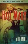 Hail Mary - J.R. Rain