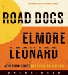 Road Dogs - Elmore Leonard, Peter Francis James