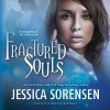 Fractured Souls  - Jessica Sorensen, Erin Bennett