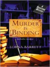 Murder is Binding (A Booktown Mystery, #1) - Lorna Barrett