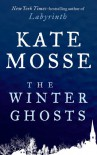 The Winter Ghosts - Kate Mosse