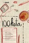 100 Kata: Kumpulan Cerita 100 Kata - Andi F. Yahya, Nita Sellya, Nurkastelia A., Laila Achmad, Hotma Juniarti, Jamaluddin Ahmad, Jessy Faiz, Krisna Adityawan