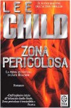 Zona pericolosa  - Lee Child, Paola Merla