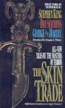 The Skin Trade - Dan Simmons, Douglas E. Winter, Stephen King, George R.R. Martin