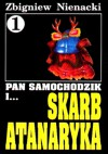 Pan Samochodzik i skarb Atanaryka - Zbigniew Nienacki