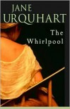 The Whirlpool - Jane Urquhart