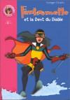 Fantômette et la dent du diable - Georges Chaulet