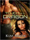 Touch of a Dragon - Kim Knox