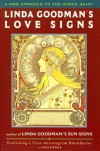 Linda Goodman's Love Signs: A New Approach to the Human Heart - Linda Goodman