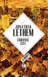 Chronic City - Johann Christoph Maass, Michael Zöllner, Jonathan Lethem