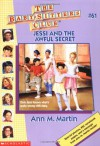 Jessi and the Awful Secret - Ann M. Martin