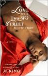 Love on a Two-Way Street - J.L. King, Karen Hunter