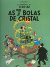 As 7 Bolas de Cristal (As Aventuras de Tintim, #13) - Hergé