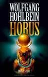 Horus (Anubis, #2) - Wolfgang Hohlbein