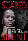 Scared Silent: The Mildred Muhammad Story - Mildred Muhammad