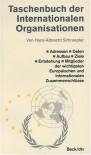 Taschenbuch der Internationalen Organisationen - Hans-Albrecht Schraepler