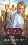 A Passion Redeemed - Julie Lessman