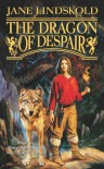 The Dragon of Despair (Firekeeper Saga #3) - Jane Lindskold