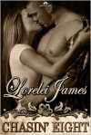 Chasin' Eight (Rough Riders Series #11) - Lorelei James