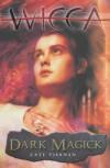 Dark Magick (Wicca) - Cate Tiernan