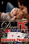 Dare Me - Jennifer Probst