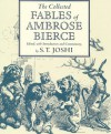COLLECTED FABLES AMBROSE BIERCE - S.T. JOSHI