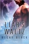 Liar's Waltz - Becky Black